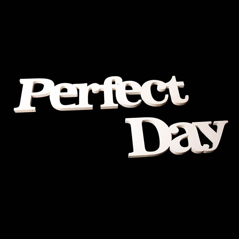 Wedding Sign 'Perfect Day'